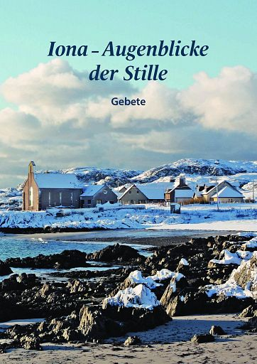 Iona - Augenblicke der Stille, E-Book