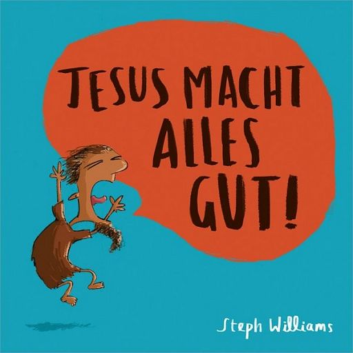 Mini: Jesus macht alles gut