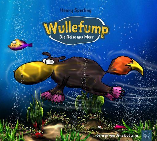 Wullefump - Die Reise ans Meer, Hörbuch