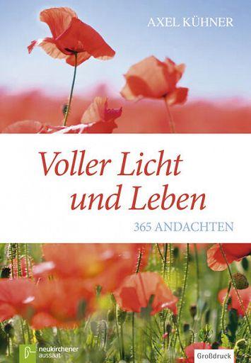 Voller Licht und Leben