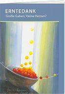 Erntedank - Heft mit Gottesdienst, Lieder, Texte