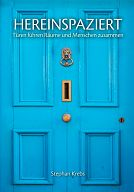 Hereinspaziert - Türen führen Menschen zusammen