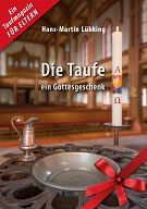 Die Taufe - ein Gottesgschenk, Heft