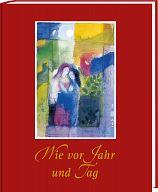 Wie vor Jahr und Tag - Ehejubiläum, Ehebuch 2 Bildband