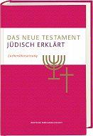 Das neue Testament - jüdisch erklärt