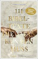 111 Bibeltexte, die man kennen muss
