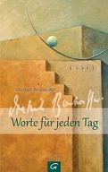 Dietrich Bonhoeffer - Worte für jeden Tag