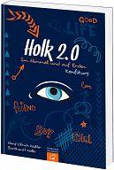 Holk 2.0 Im Himmel und auf Erden, Konfikurs