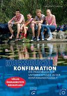 Kursbuch Konfirmation - Praxisbuch für Unterrichtende
