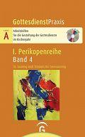 GDP Serie A I/4: 10. Sonntag nach Trinitatis bis Totensonntag