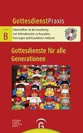 GDP Serie B: Gottesdienste für alle Generationen