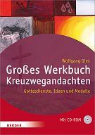 Großes Werkbuch Kreuzwegandachten