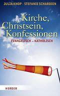 Kirche, Christsein, Konfessionen