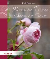 Worte des Trostes in Tagen der Trauer