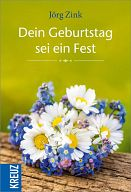 Dein Geburtstag sei ein Fest