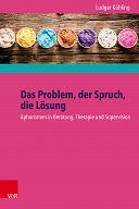 Das Problem, der Spruch, die Lösung - Arbeitsbuch
