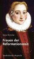 Frauen der Reformationszeit