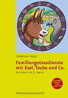 Familiengottesdienste mit Esel, Taube & Co.