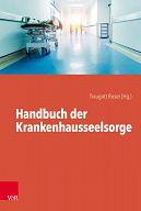 Handbuch der Krankenhausseelsorge