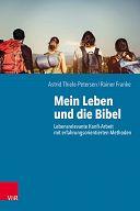 Mein Leben und die Bibel