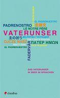 Das Vaterunser in über 50 Sprachen