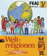 Frag doch mal die Maus! - Weltreligionen