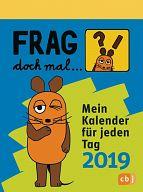 Frag doch mal die Maus, Mein Kalender für jeden Tag 2019