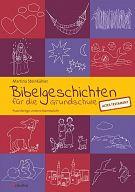 Bibelgeschichten AT - für die Grundschule