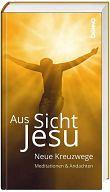 Aus Sicht Jesu