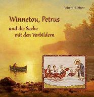 Winnetou, Petrus und die Sache mit den Vorbildern, kartoniert