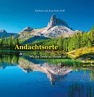 Andachtsorte - Wo die Seele zu Hause ist