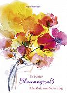 Ein bunter Blumengruß, Geburtstagsheft