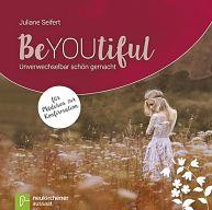 BeYOUtiful - für Mädchen zur Konfirmation
