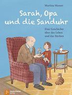 Sarah, Opa und die Sanduhr