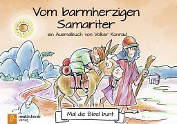 Mal die Bibel bunt - Vom barmherzigen Samariter