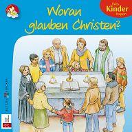 Minis: Woran glauben Christen ?