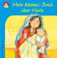 Minis: Mein kleines Buch über Maria