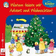 Minis: Warum feiern wir Advent und Weihnachten?