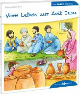Den Kindern erklärt: Vom Leben zur Zeit Jesu