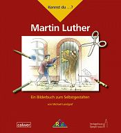 Kennst du....? Martin Luther