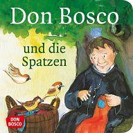 Mini-Bilderbuch - Don Bosco und die Spatzen