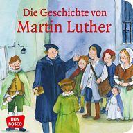 Mini-Bilderbuch - Die Geschichte von Martin Luther