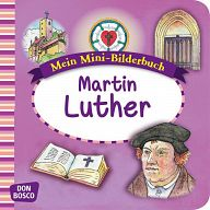 Martin Luther Mini-Bilderbuch