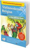 Stationenlernen Religion - Zachäus auf dem Baum