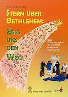 Krippenspiele: Stern über Bethlehem