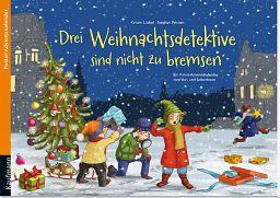 Adventskalender: Drei Weihnachtsdetektive sind nicht zu bremsen