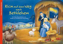 Adventskalender: Rica auf dem Weg nach Bethlehem