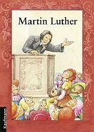 Martin Luther, Heft für Kinder ab 8 Jahren