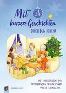 Mit 24 Geschichten durch den Advent
