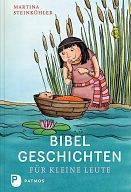 Bibel-Geschichten für kleine Leute